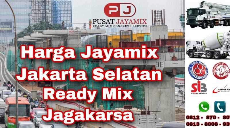 HARGA JAYAMIX TERDEKAT JAGAKARSA PER M3| PUSAT JAYAMIX